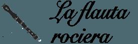 La flauta rociera